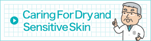 Caring For Dry and Sensitiveskin