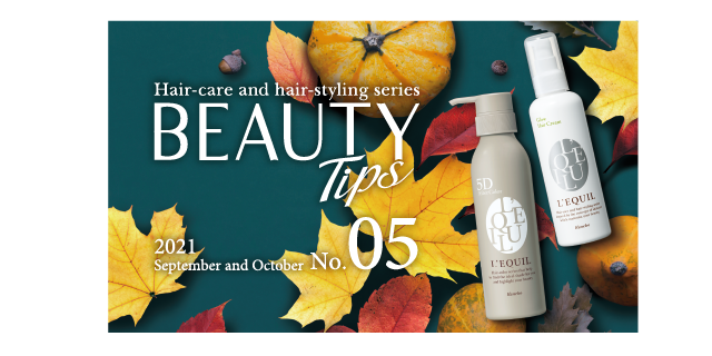 Hair-care and hair-styling series BEAUTY Tips No.05