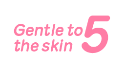 Gentle to the skin 5