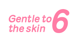 Gentle to the skin 6