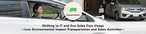 Transportation Shifting to IT and Eco Sales Cars Usage —Low Environmental Impact Transportation and Sales Activities—